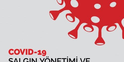 COVİT-19 SALGIN YÖNETİMİ VE ÇALIŞMA REHBERİ